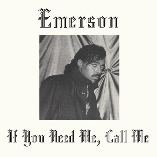 Image of the music record Emerson — If You Need Me, Call Me — Kalita Records