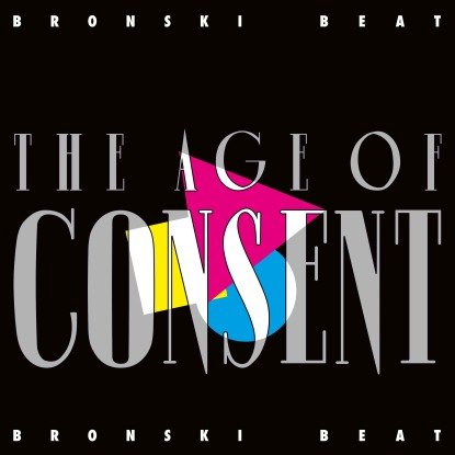 Bronski Beat - The Age Of Consent cover image