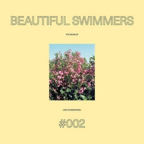 Image of the music record Beautiful Swimmers — The Sound Of Love International #002 — Love International X Test Pressing